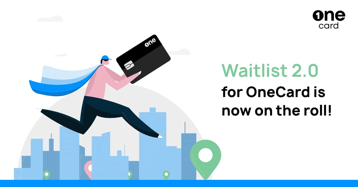 The OneCard Waitlist 2.0 Explained